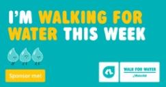 I'm walking for water this week. Sponsor Me. (tile)