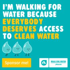 I'm walking for water because... (Facebook tile)